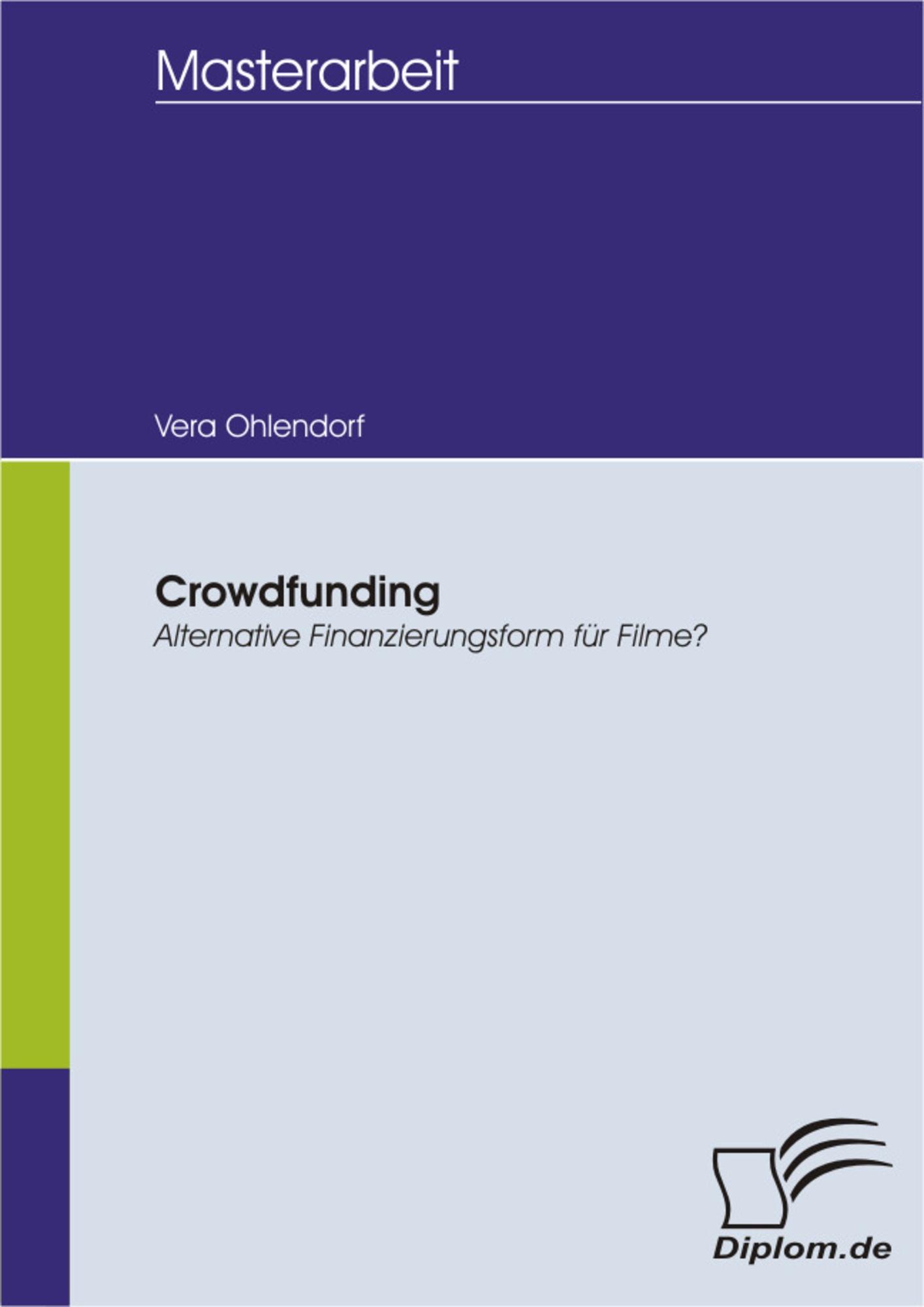 Crowdfunding - Alternative Finanzierungsform für Filme?