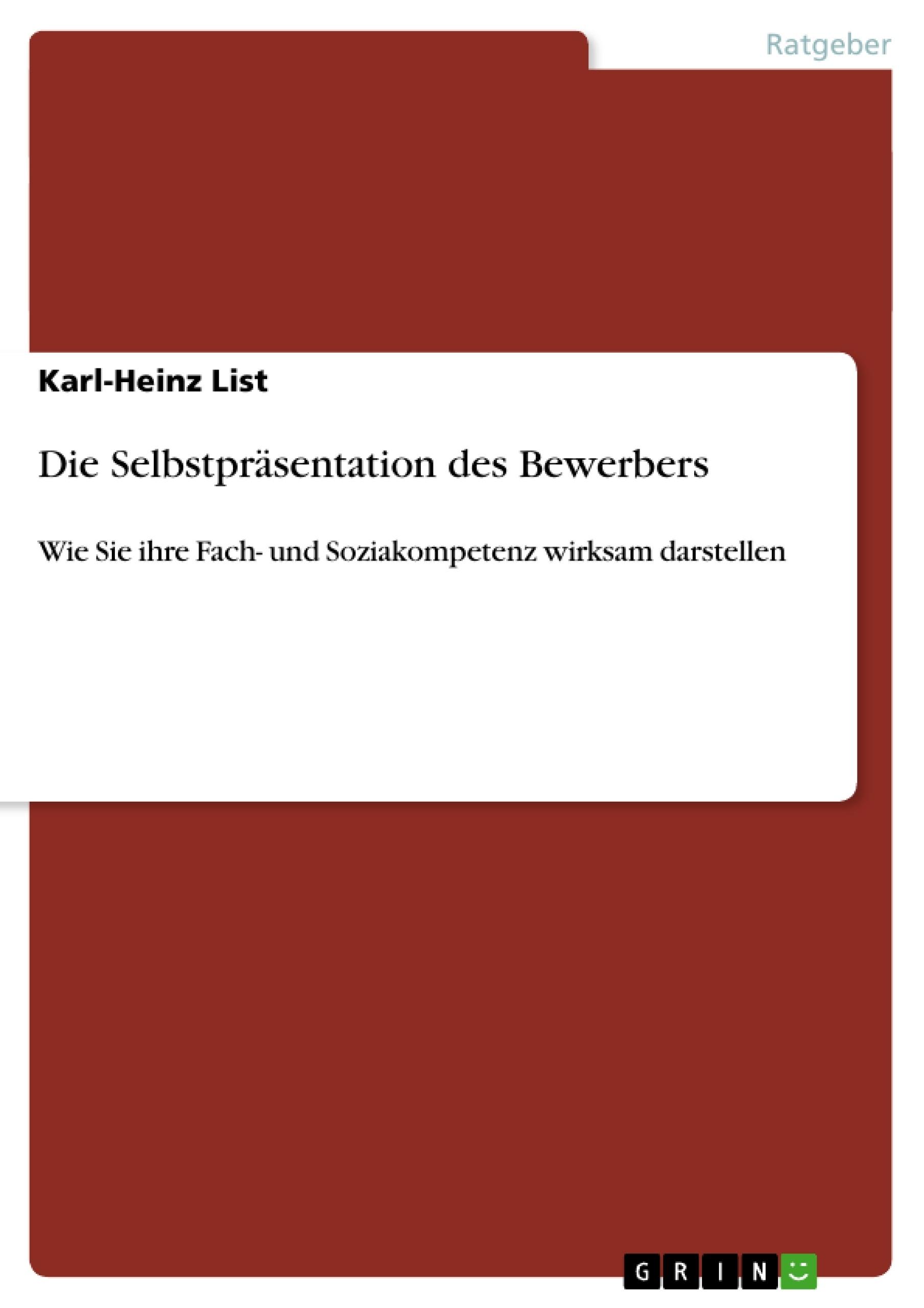 Die Selbstpräsentation des Bewerbers | Masterarbeit, Hausarbeit ...