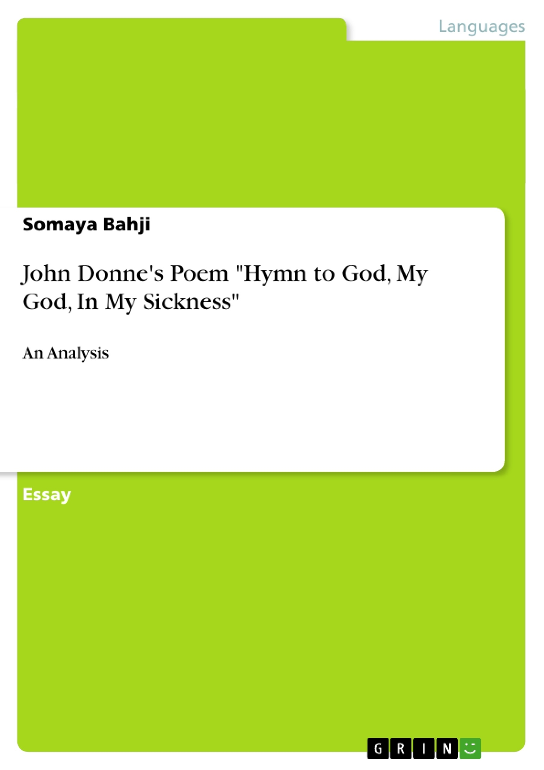 john donne s poem hymn to god my god in my sickness publish  john donne s poem hymn to god my god in my sickness publish your master s thesis bachelor s thesis essay or term paper