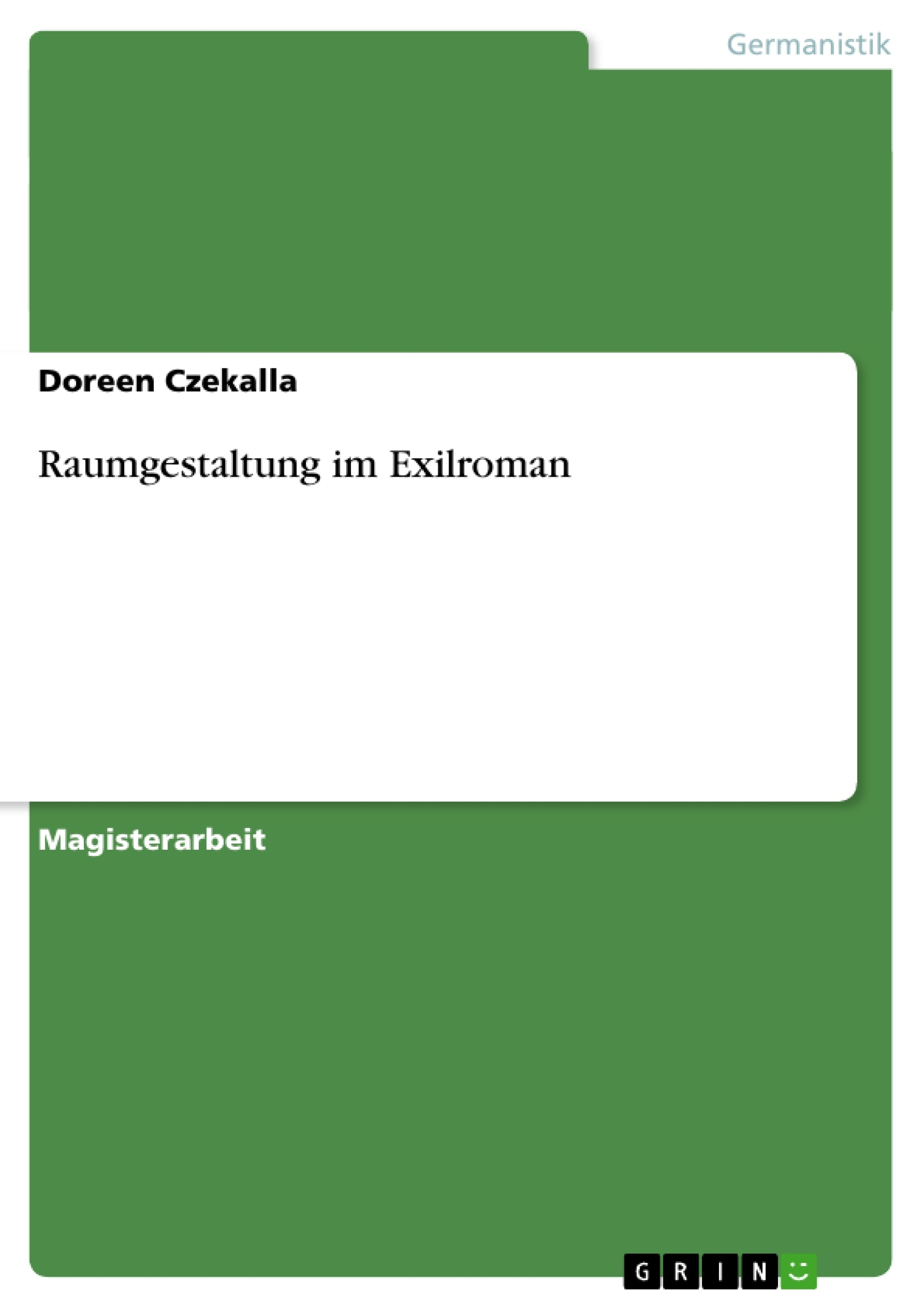 Raumgestaltung im exilroman masterarbeit hausarbeit for Raumgestaltung literatur