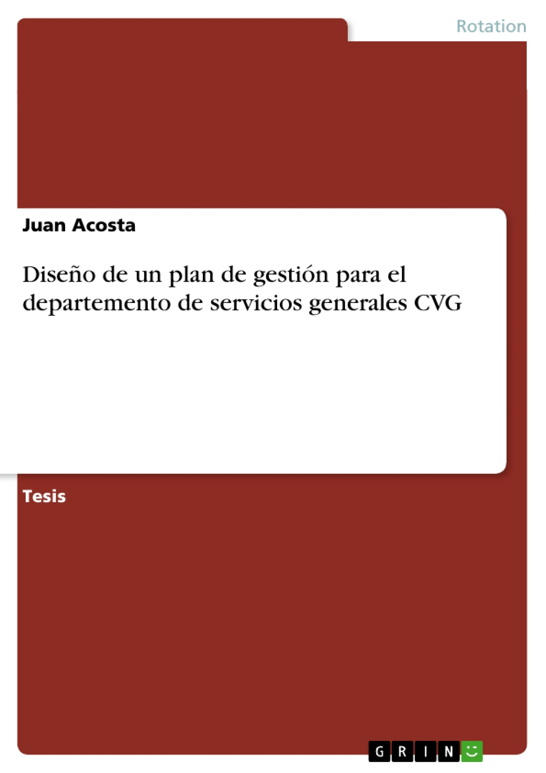 Diseño de un plan de gestión para el departemento de servicios ...