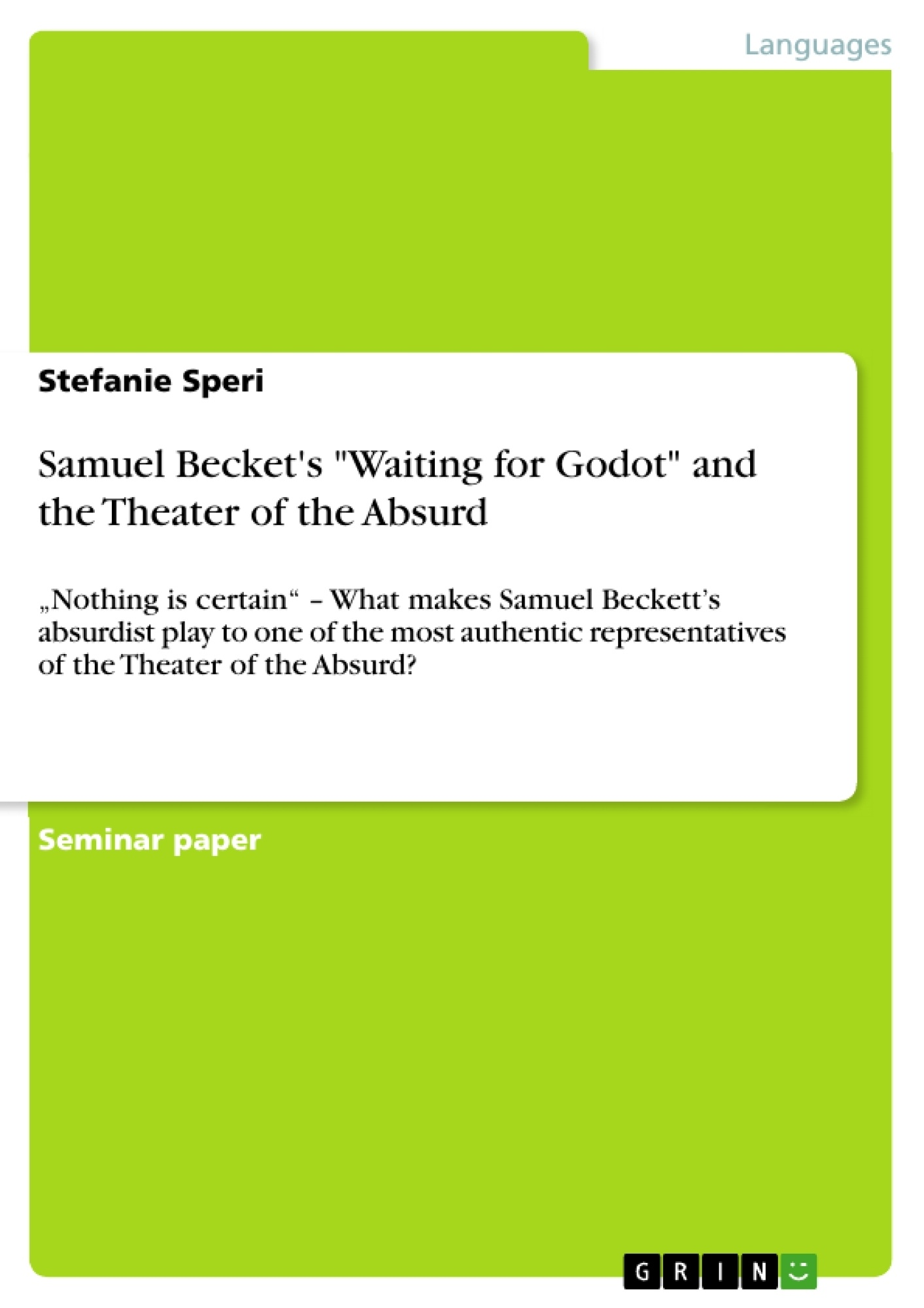 samuel becket s waiting for godot and the theater of the absurd  upload your own papers earn money and win an iphone x
