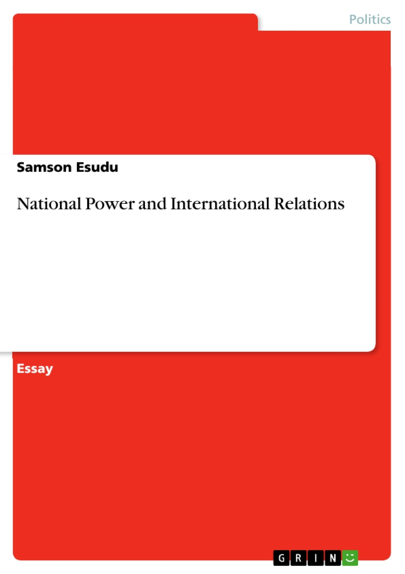 national power and international relations publish your master s  national power and international relations publish your master s thesis bachelor s thesis essay or term paper
