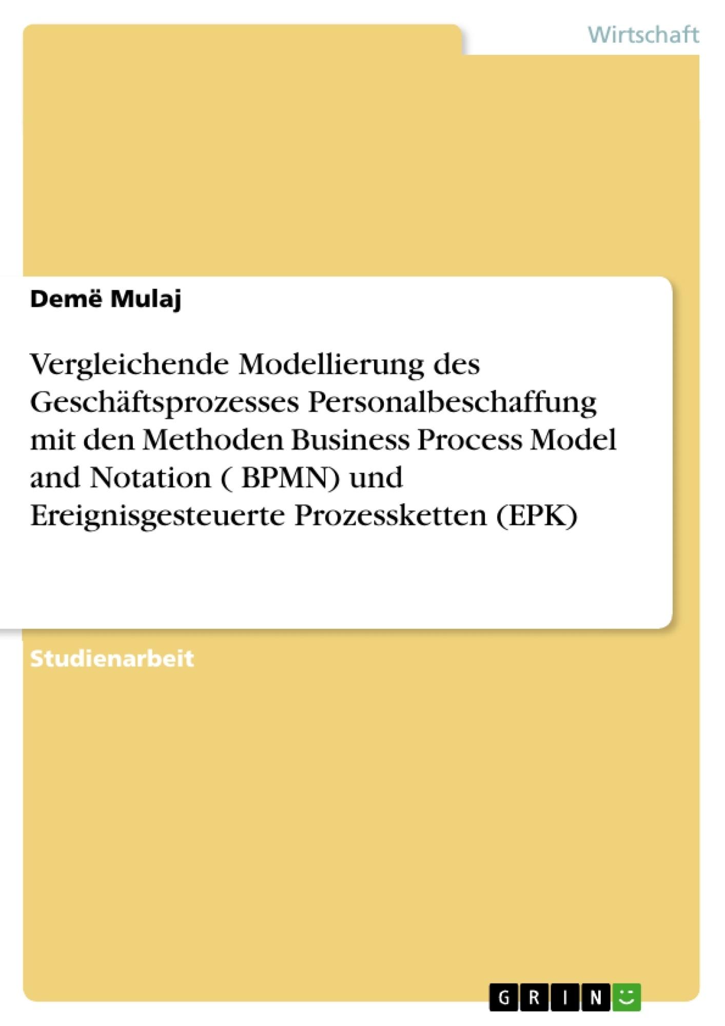 Vergleichende Modellierung des Geschäftsprozesses ... | Masterarbeit ...
