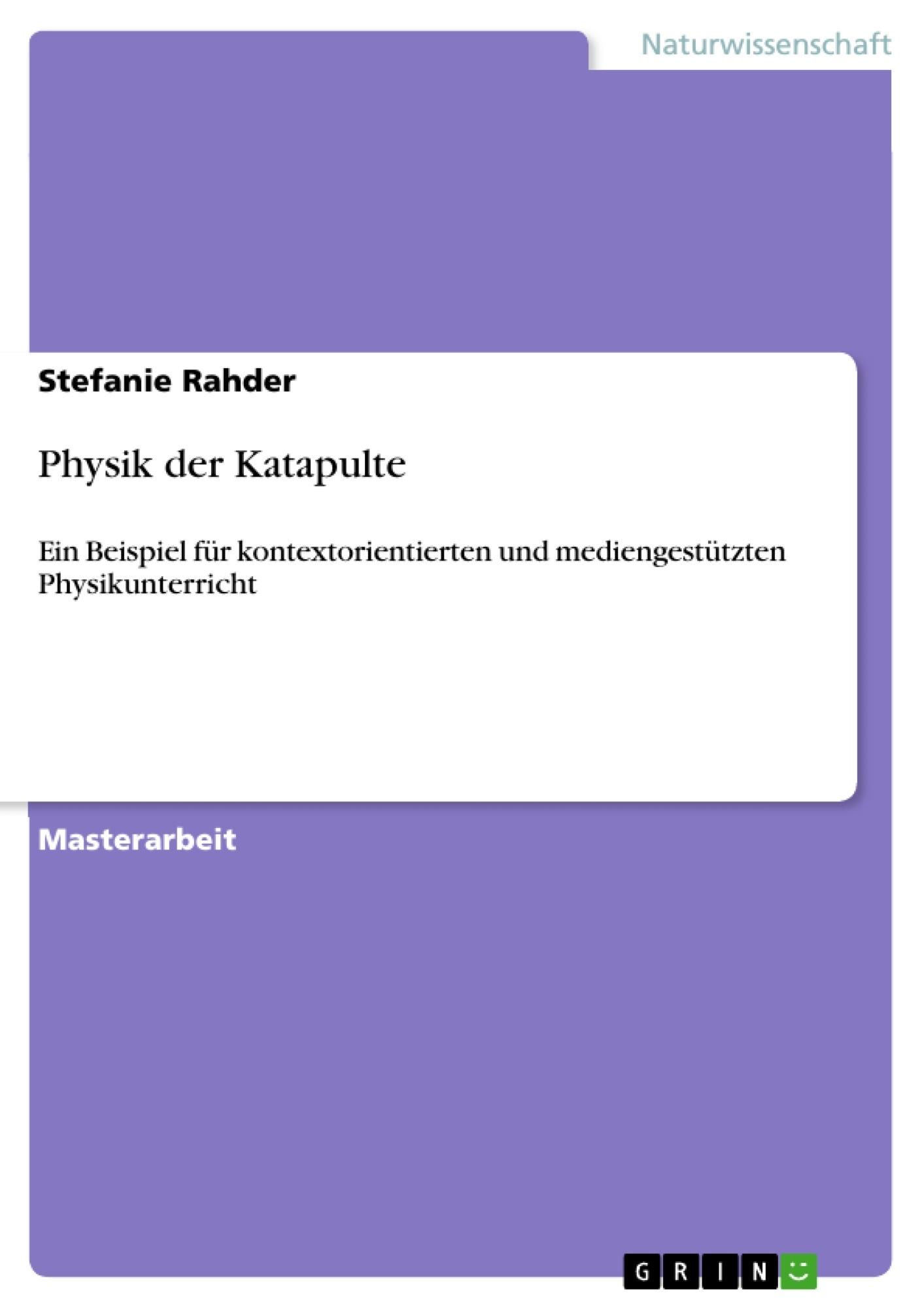 Physik der Katapulte | Masterarbeit, Hausarbeit, Bachelorarbeit ...