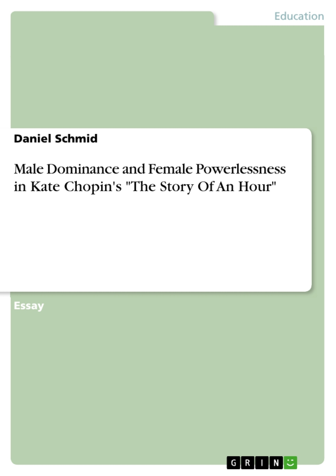 male dominance and female powerlessness in kate chopin s the  upload your own papers earn money and win an iphone x