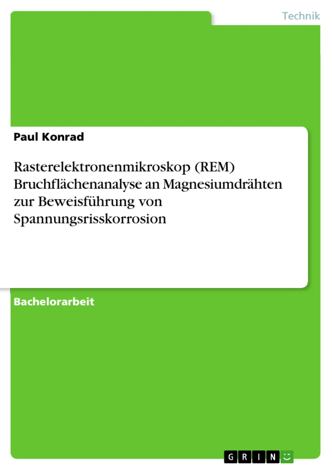 Rasterelektronenmikroskop (REM) Bruchflächenanalyse an ...