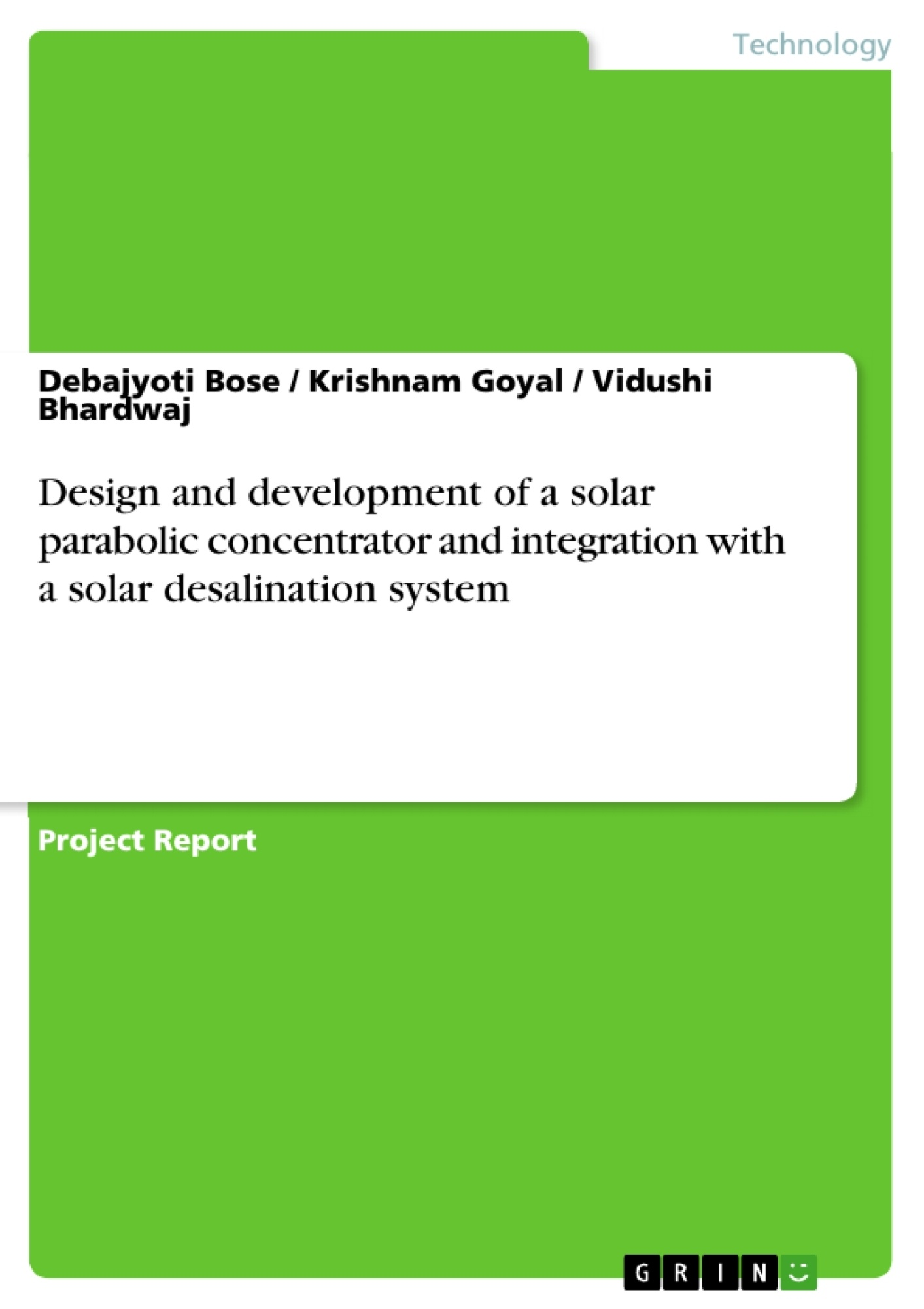 Design and development of a solar parabolic concentrator and