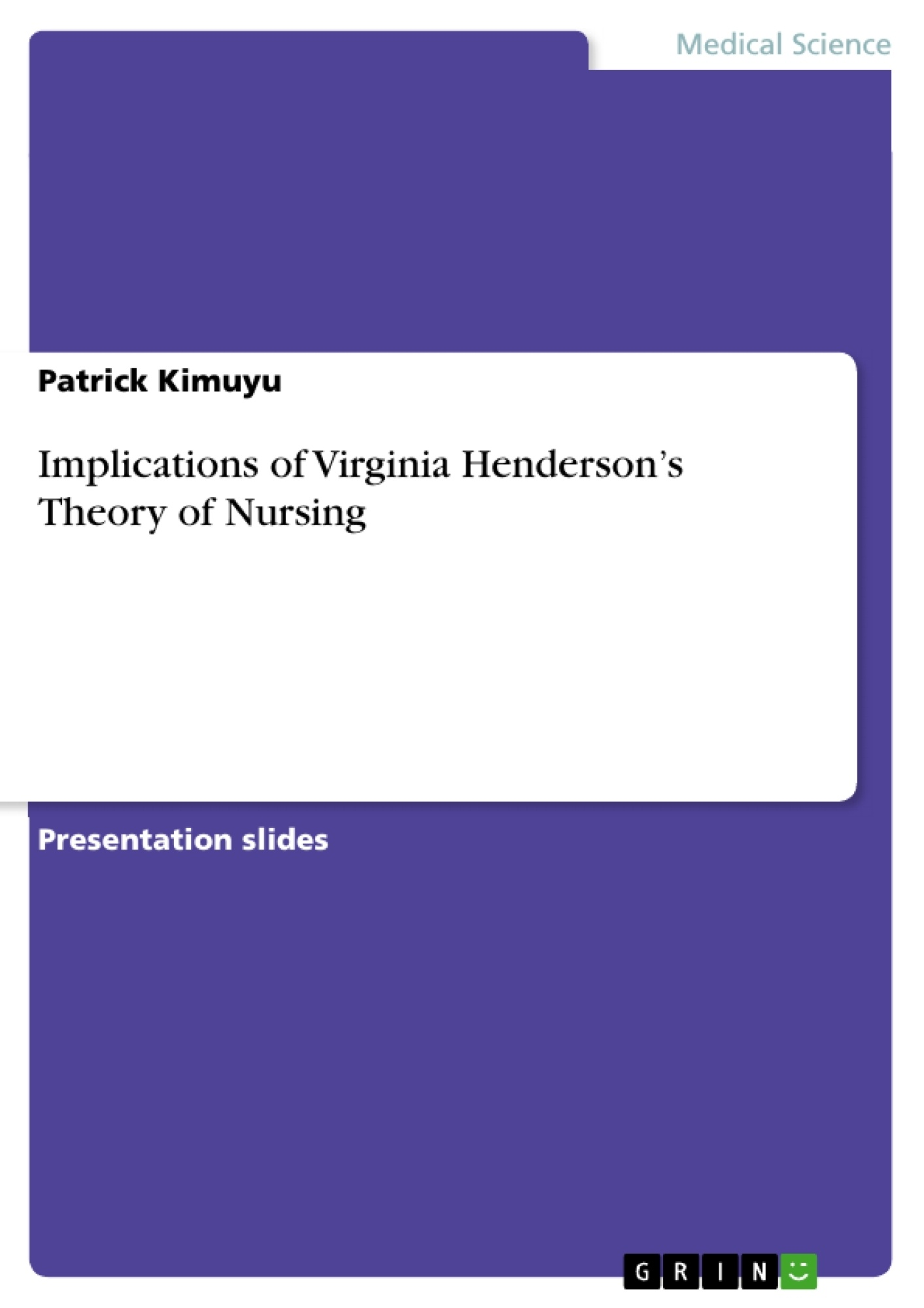 Term paper about your own nursing theory