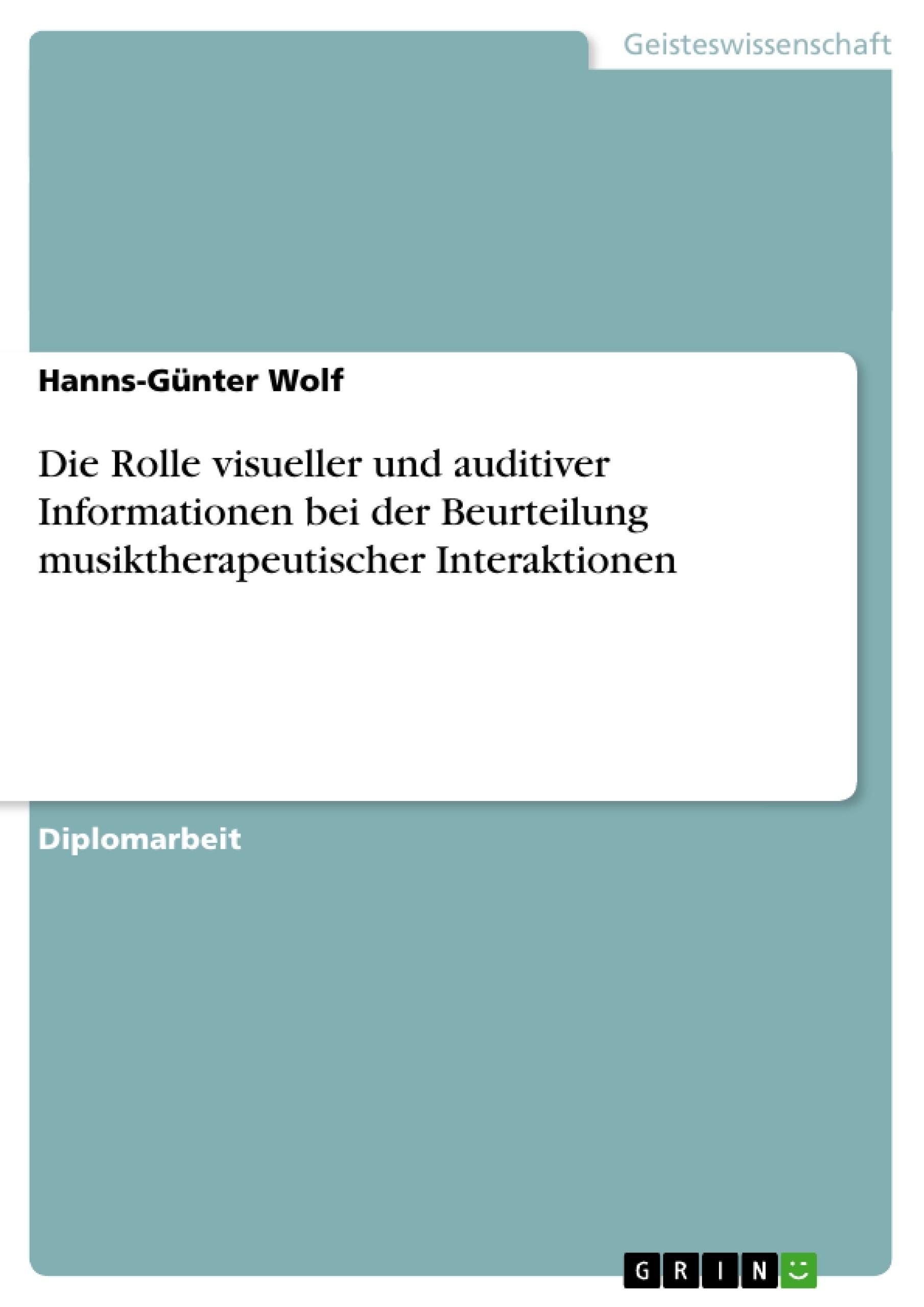 Die Rolle visueller und auditiver Informationen bei der ...