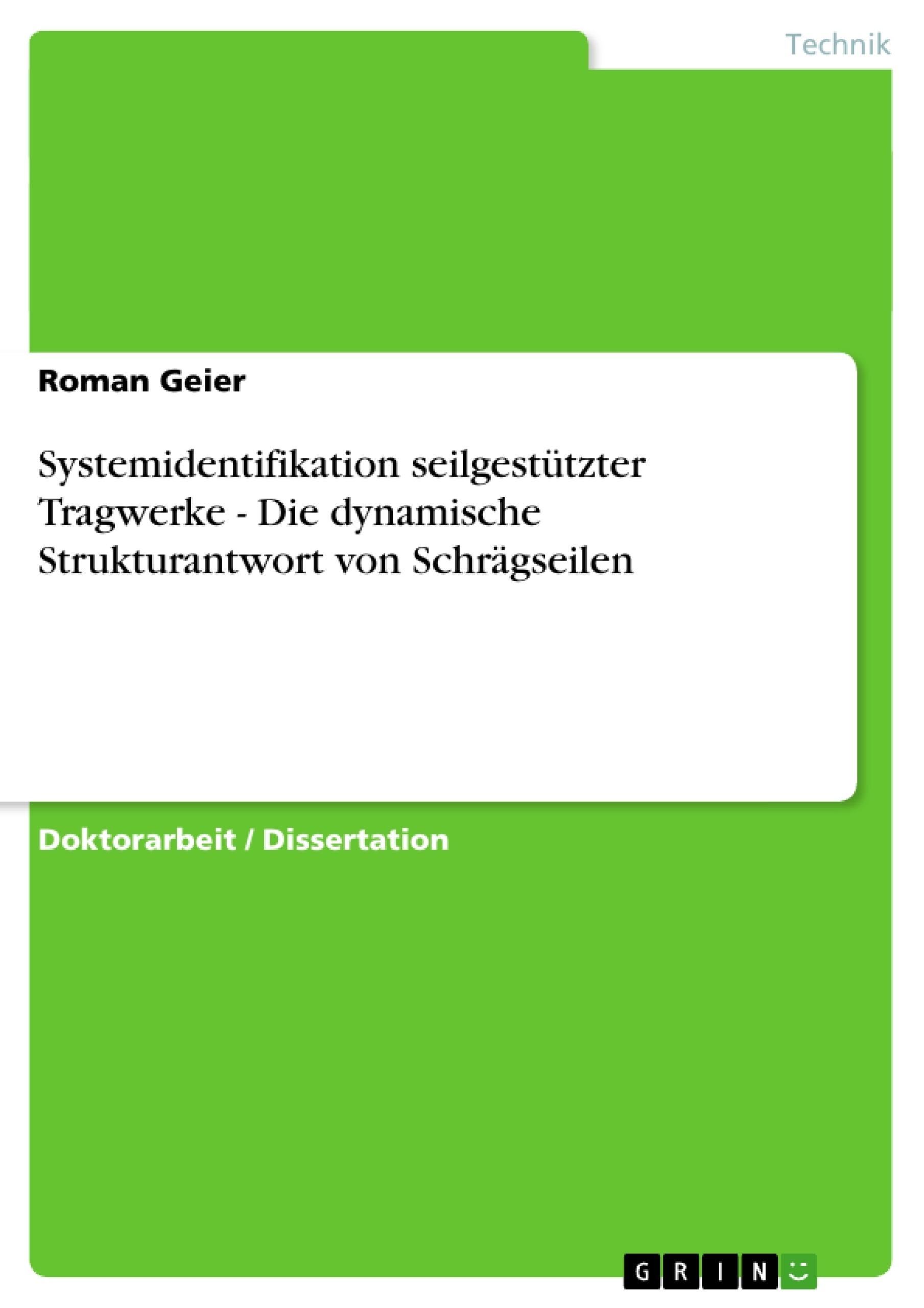 Systemidentifikation seilgestützter Tragwerke - Die dynamische ...