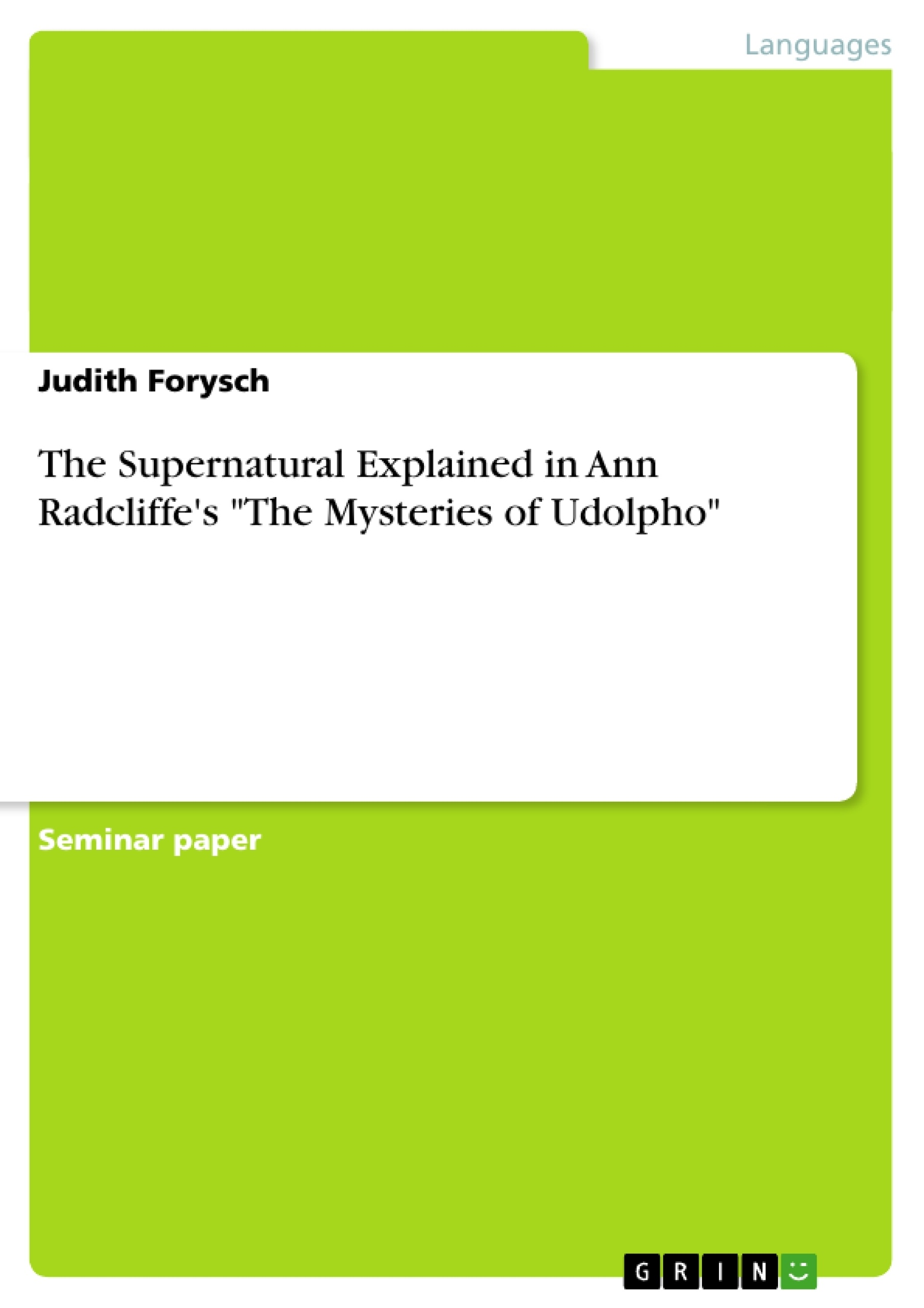 The Supernatural Explained in Ann Radcliffe\'s \