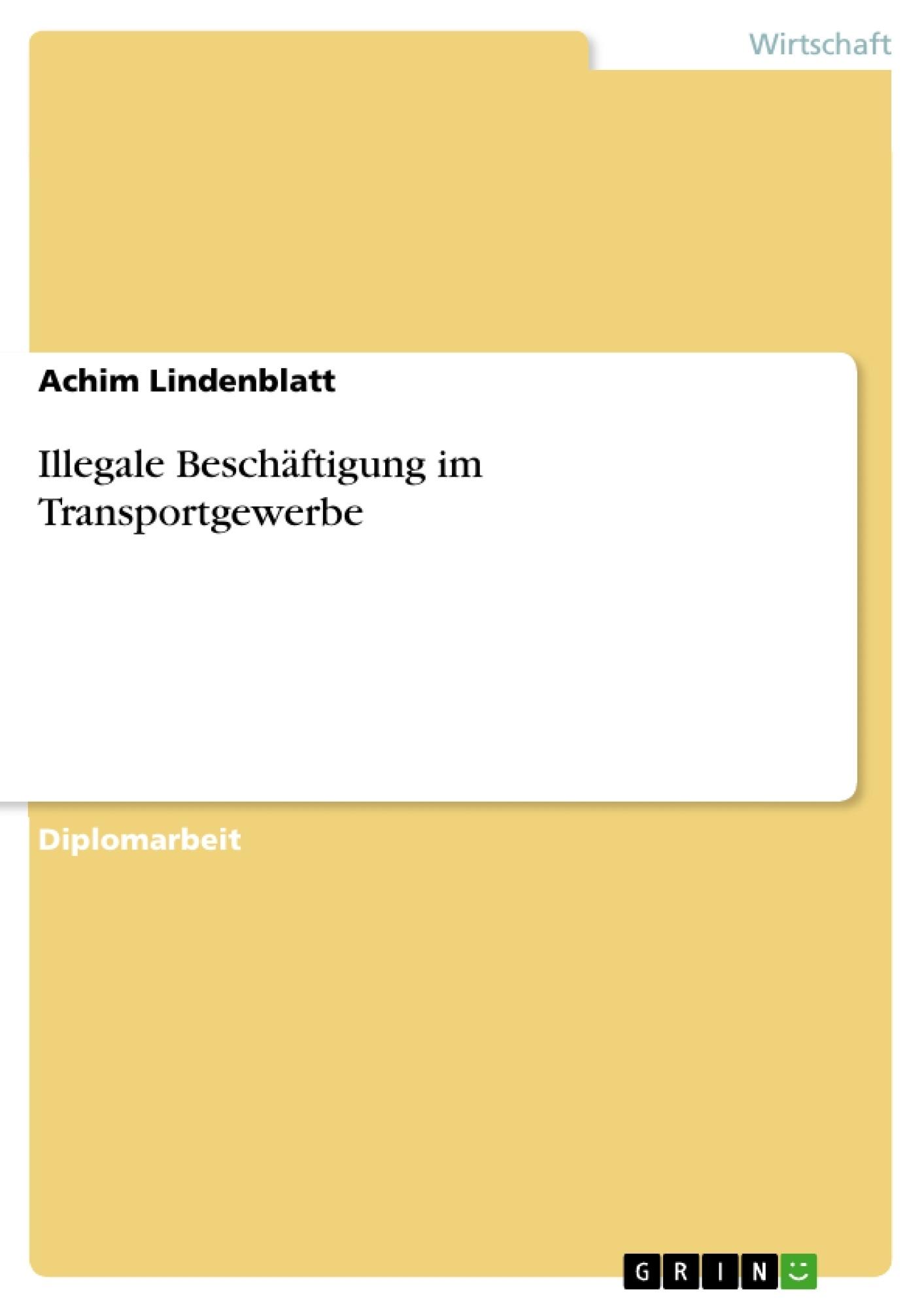 Illegale Beschäftigung im Transportgewerbe | Masterarbeit ...