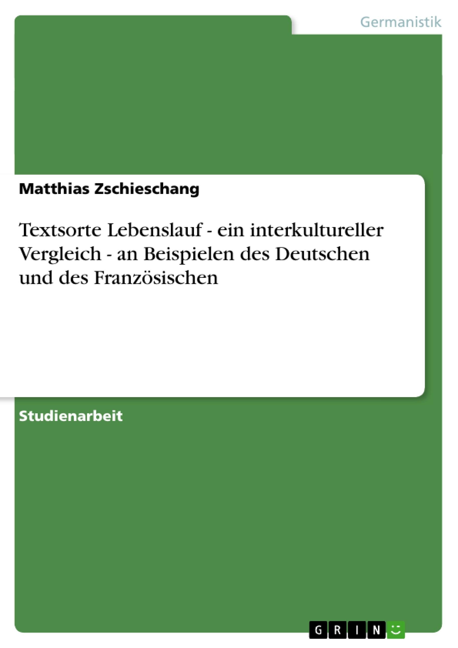 Textsorte Lebenslauf - ein interkultureller Vergleich - an ...