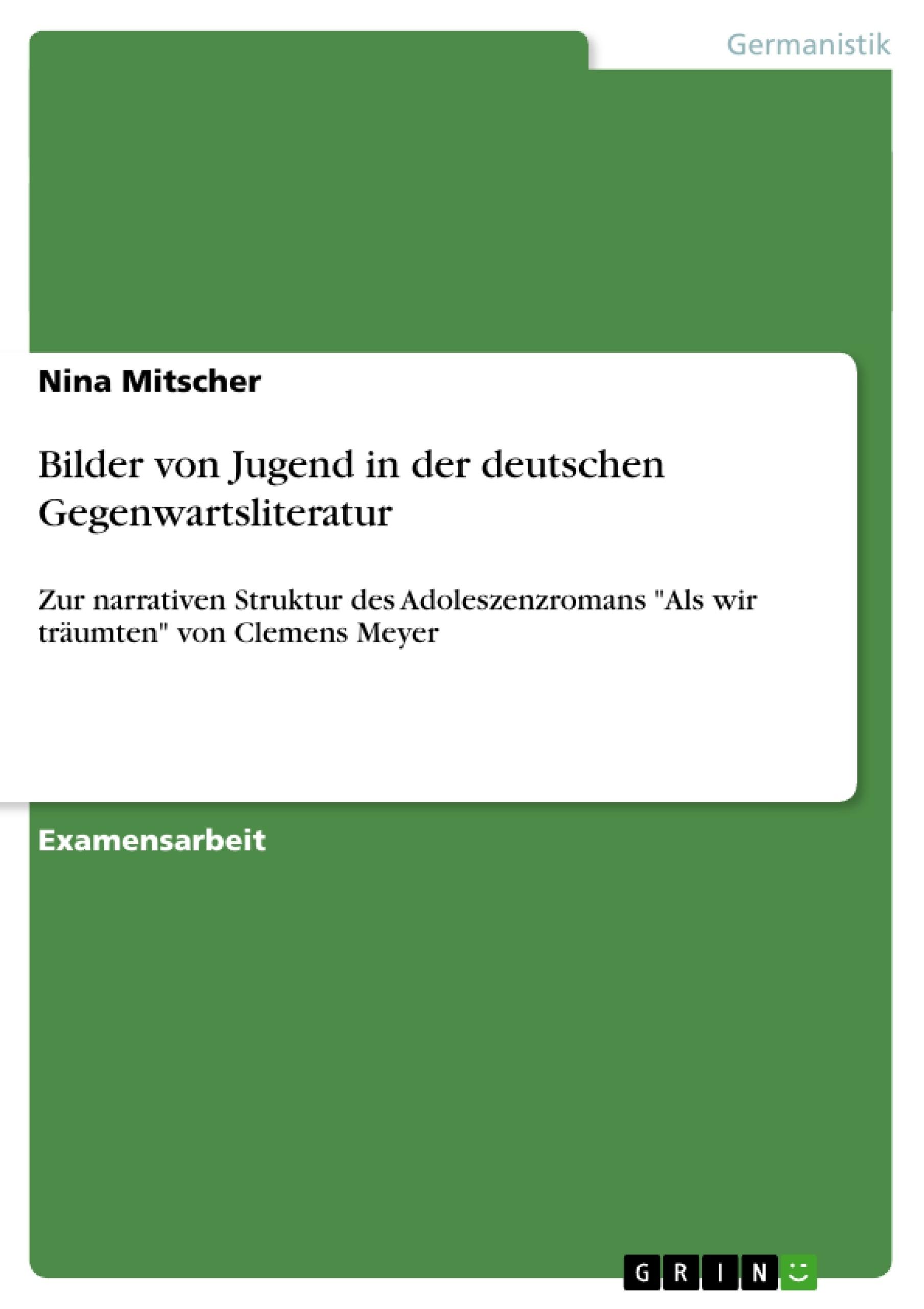 Bilder von Jugend in der deutschen Gegenwartsliteratur ...