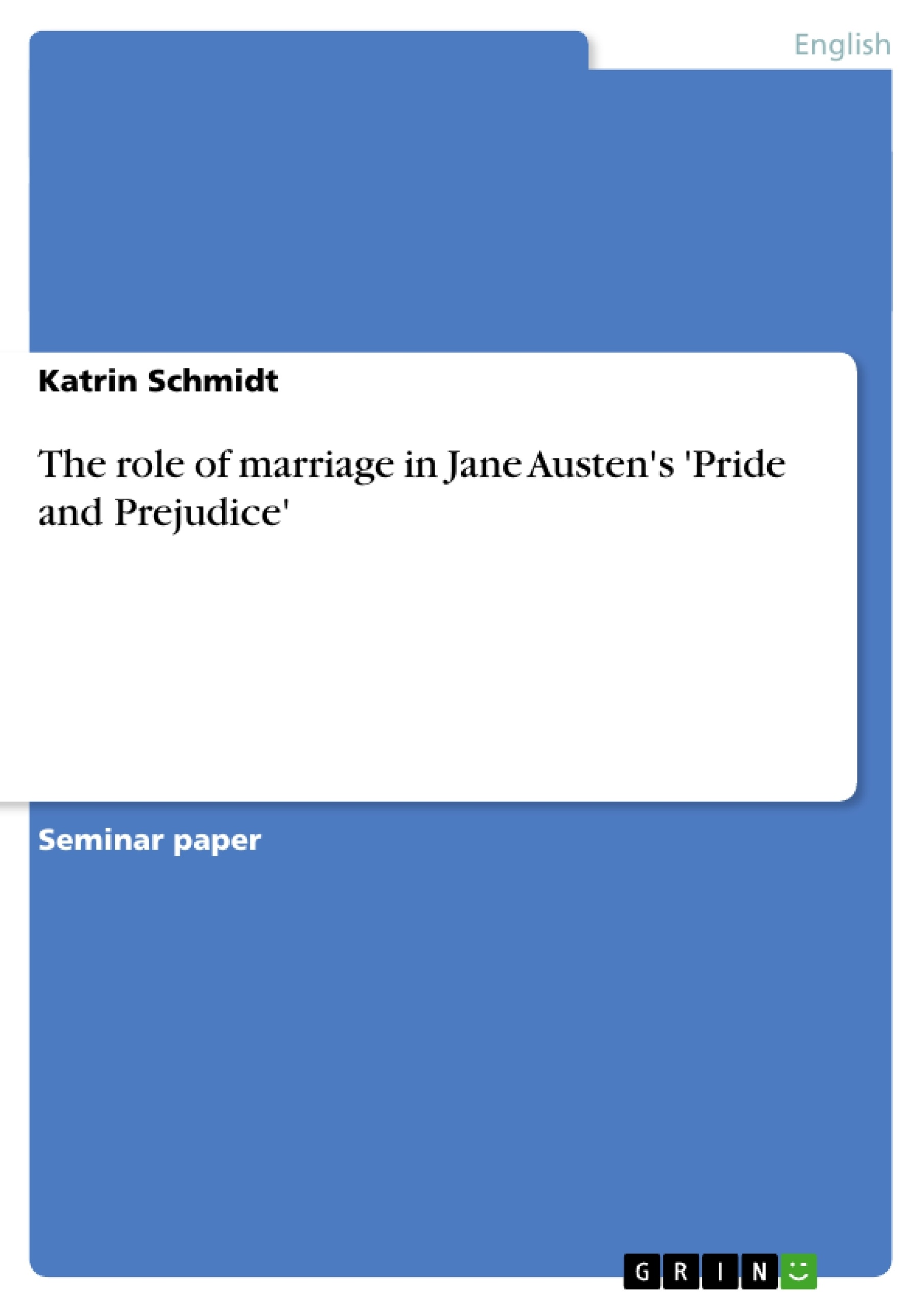 the major roles of marriage in pride and prejudice Read this full essay on the importance of marriage in pride and prejudice by   the title of jane austen's novel, pride and prejudice, shroud the main characters, .