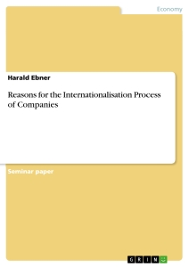 Title: Reasons for the Internationalisation Process of Companies