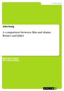 a comparison between film and drama romeo and juliet publish  a comparison between film and drama romeo and juliet