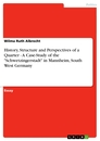 """Titel: History, Structure and Perspectives of a Quarter - A Case-Study of the """"Schwetzingerstadt"""" in Mannheim, South West Germany"""
