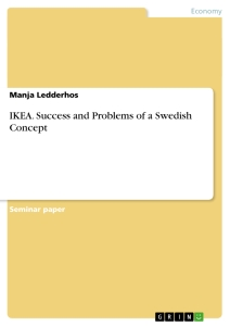 Title: IKEA. Success and Problems of a Swedish Concept