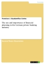 Title: The use and importance of financial planning in the German private banking industry