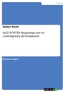 Title: JAZZ POETRY: Beginnings and its contemporary developments