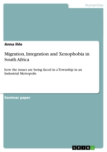 Title: Migration, Integration and Xenophobia in South Africa