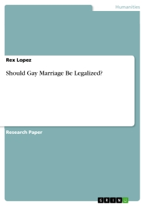 Should Gay Marriage Be Legalized  Publish Your Masters Thesis  Should Gay Marriage Be Legalized
