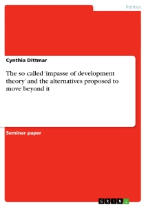 Title: The so called 'impasse of development theory' and the alternatives proposed to move beyond it