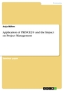 Title: Application of PRINCE2® and the Impact on Project Management