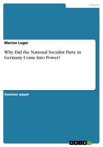 Title: Why Did the National Socialist Party in Germany Come Into Power?