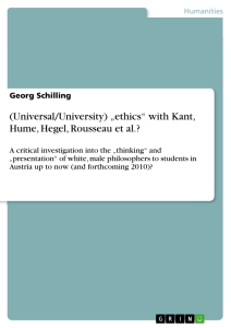 "Title: (Universal/University) ""ethics"" with Kant, Hume, Hegel, Rousseau et al.?"