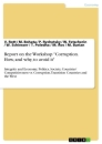 """Title: Report on the Workshop """"Corruption. How, and why, to avoid it"""""""