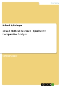 mixed method research qualitative comparative analysis publish  mixed method research qualitative comparative analysis