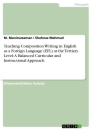 Title: Teaching Composition Writing in English as a Foreign Language (EFL) at the Tertiary Level: A Balanced Curricular and Instructional Approach