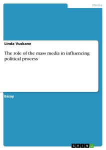 the role of the mass media in influencing political process  title the role of the mass media in influencing political process