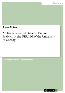 Title: An Examination of Students Failure Problem at the UFR/SEG of the University of Cocody