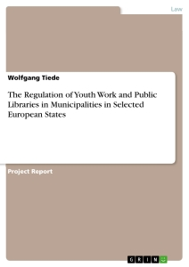 Title: The Regulation of Youth Work and Public Libraries in Municipalities in Selected European States