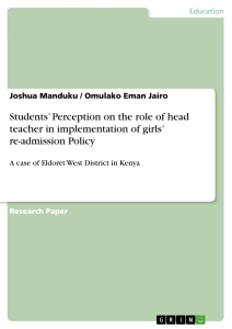 Title: Students' Perception on the role of head teacher in implementation of girls' re-admission Policy