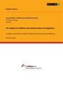 Titel: The impact of children and marital status on happiness