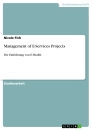 Titel: Management of E-Services Projects