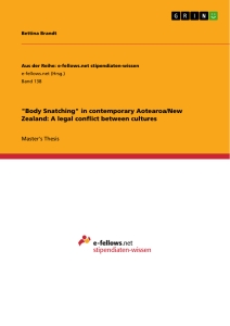 """Title: """"Body Snatching"""" in contemporary Aotearoa/New Zealand: A legal conflict between cultures"""