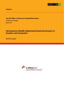 Title: Has Resource Wealth Undermined Good Governance in Ecuador and Venezuela?