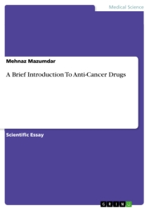 a brief introduction to anti cancer drugs publish your master s  a brief introduction to anti cancer drugs scientific essay