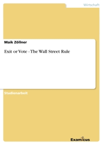 Titel: Exit or Vote - The Wall Street Rule