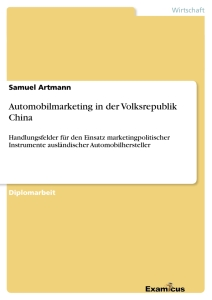 Titel: Automobilmarketing in der Volksrepublik China