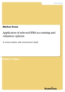 Title: Applicaton of selected IFRS accounting and valuation options