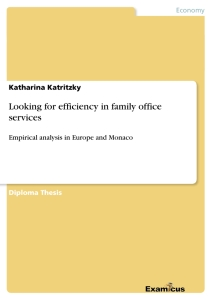 Title: Looking for efficiency in family office services