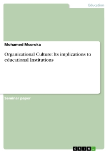 organizational culture its implications to educational  organizational culture its implications to educational institutions