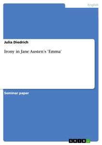 irony in jane austen s emma publish your master s thesis  irony in jane austen s emma seminar paper